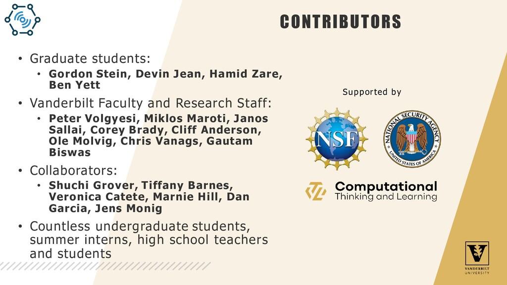 CONTRIBUTORS • Graduate students: • Gordon Stei...