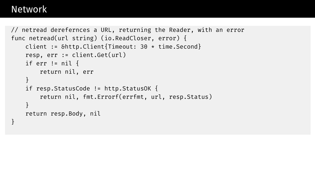 Network // netread derefernces a URL, returning...