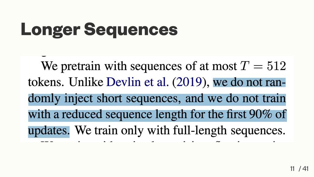 Longer Sequences 11 / 41