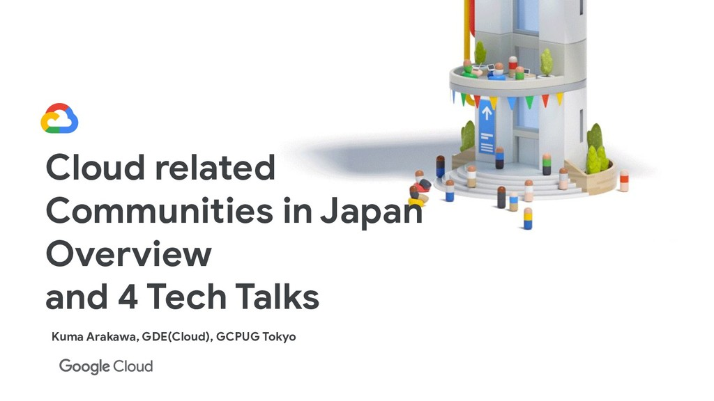 Cloud related Communities in Japan Overview and...