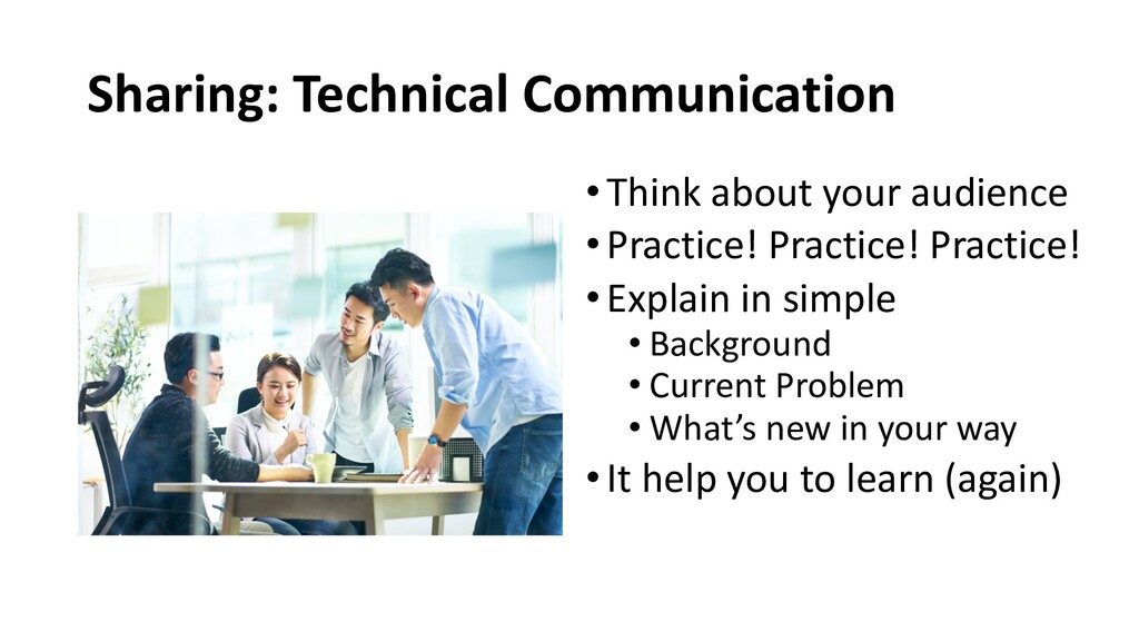 Sharing: Technical Communication •Think about y...