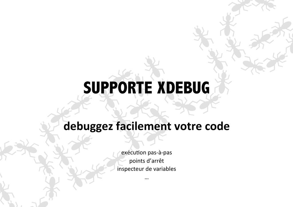 SUPPORTE XDEBUG debuggez facilement votre...