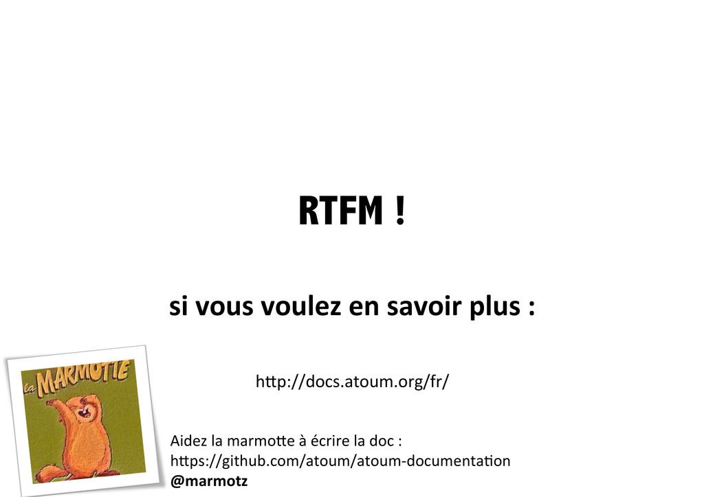 RTFM ! si vous voulez en savoir ...