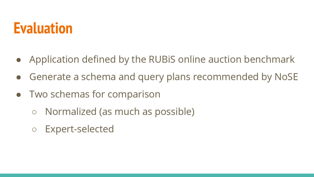 Evaluation ● Application defined by the RUBiS o...