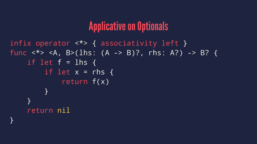 Applicative on Optionals infix operator <*> { a...