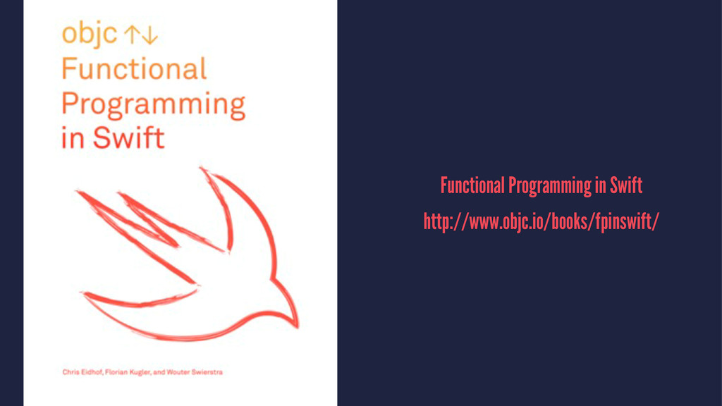 Functional Programming in Swift http://www.objc...