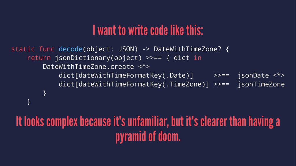 I want to write code like this: static func dec...
