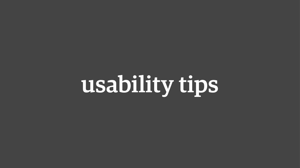 usability tips