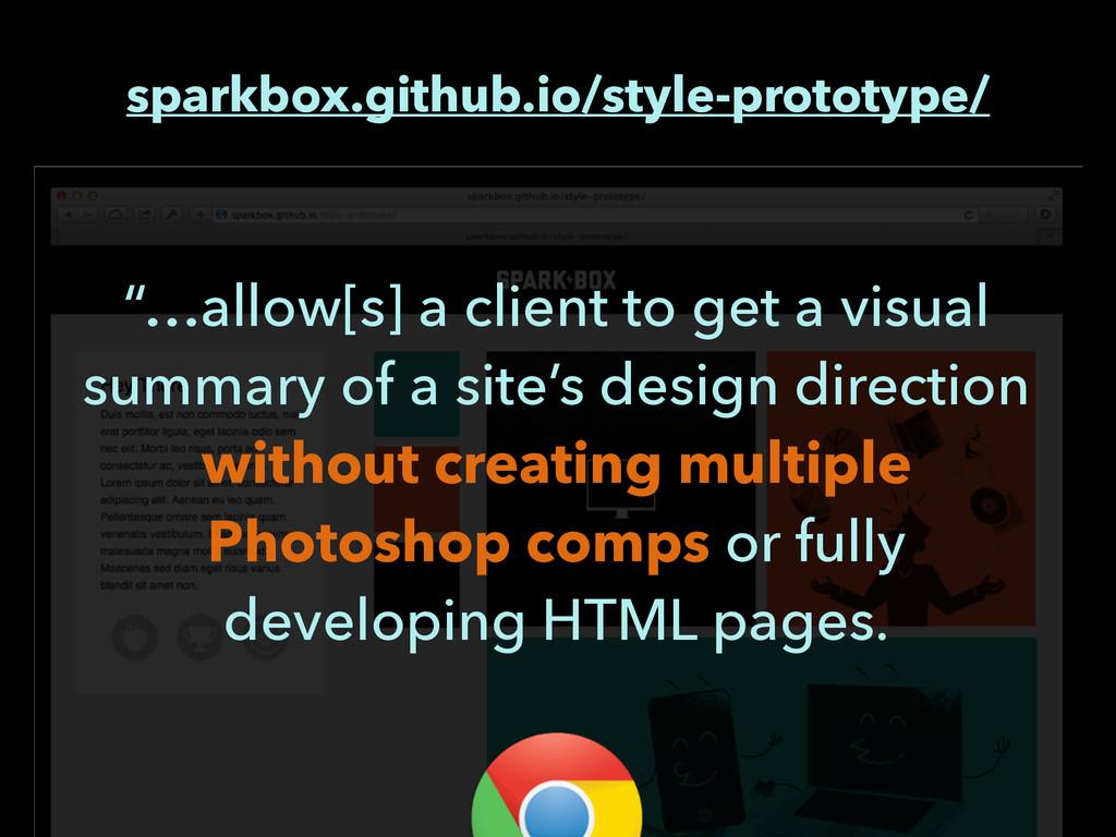"""sparkbox.github.io/style-prototype/ """"…allow[s] ..."""