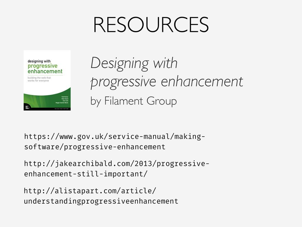 RESOURCES Designing with progressive enhancemen...