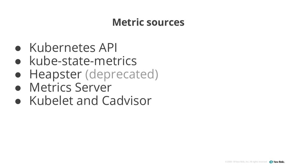 ©2008–18 New Relic, Inc. All rights reserved Me...