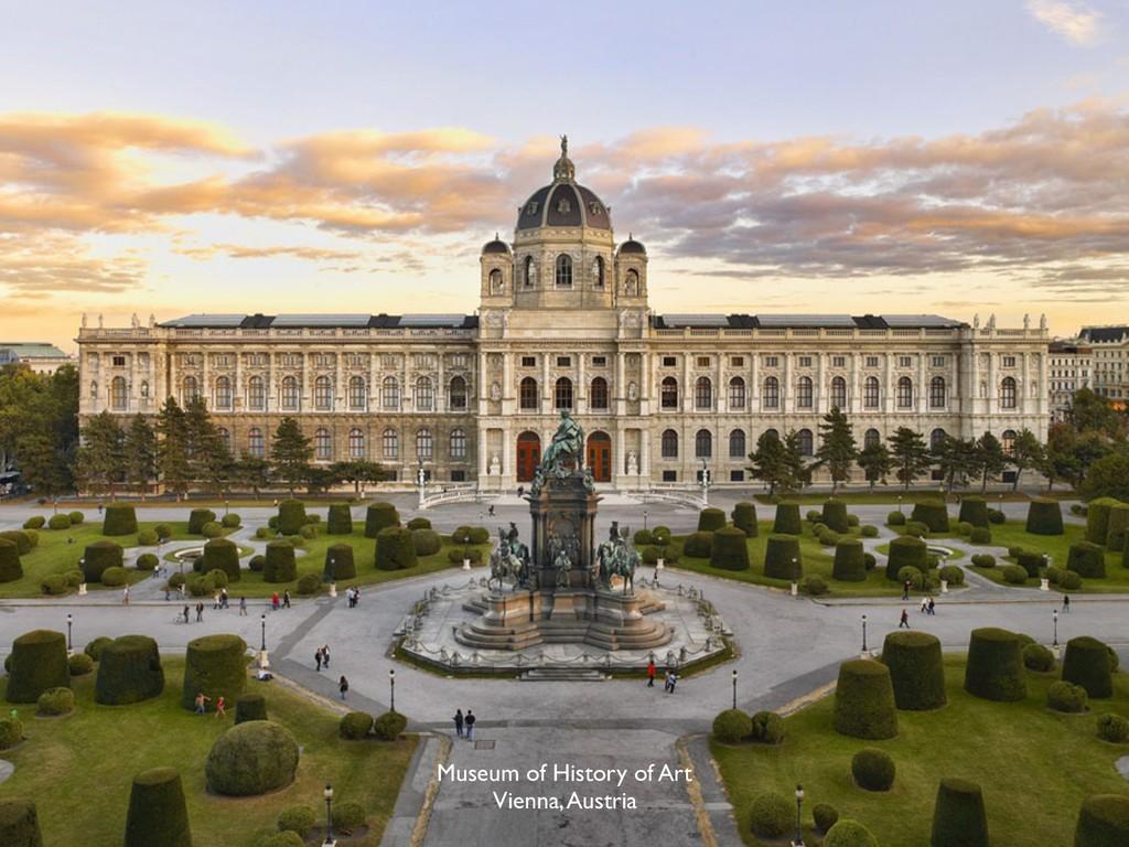 Museum of History of Art Vienna, Austria