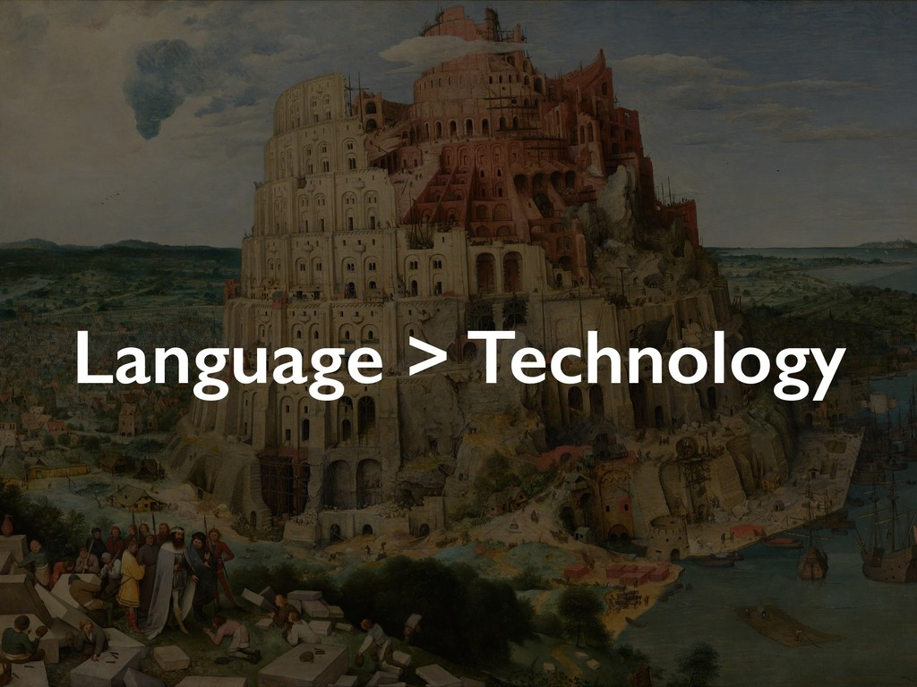 Language > Technology