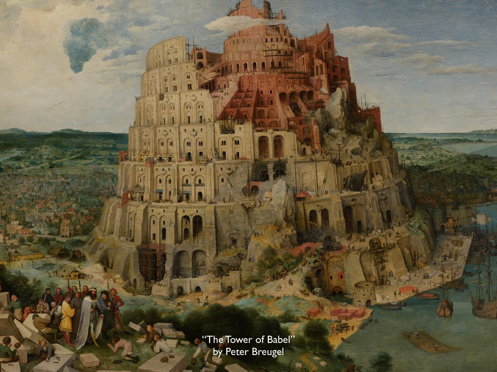 """The Tower of Babel"" by Peter Breugel"