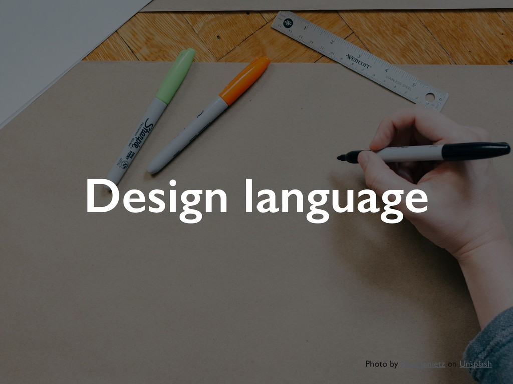 Design language Photo by Maik Jonietz on Unspla...