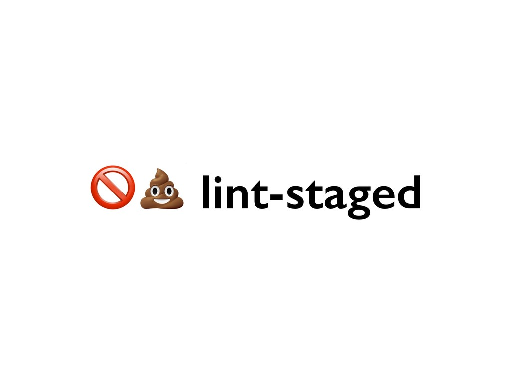lint-staged