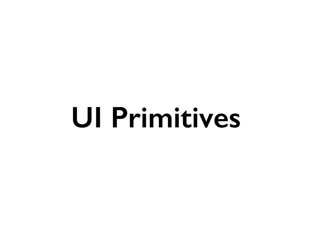 UI Primitives
