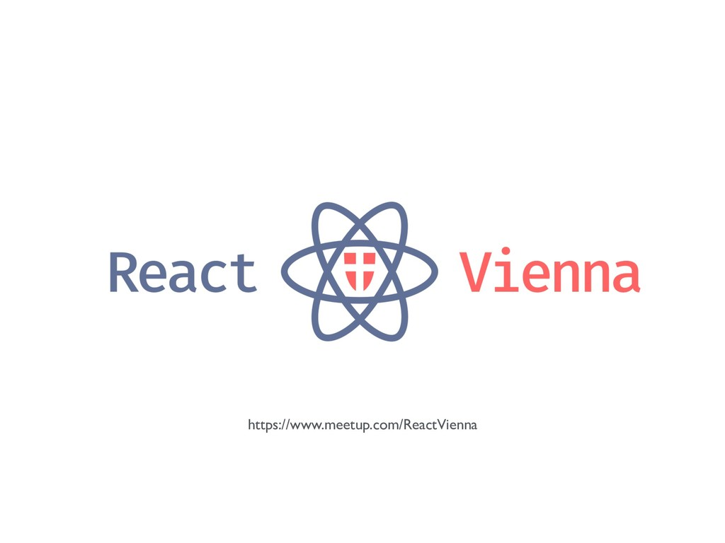 https://www.meetup.com/ReactVienna