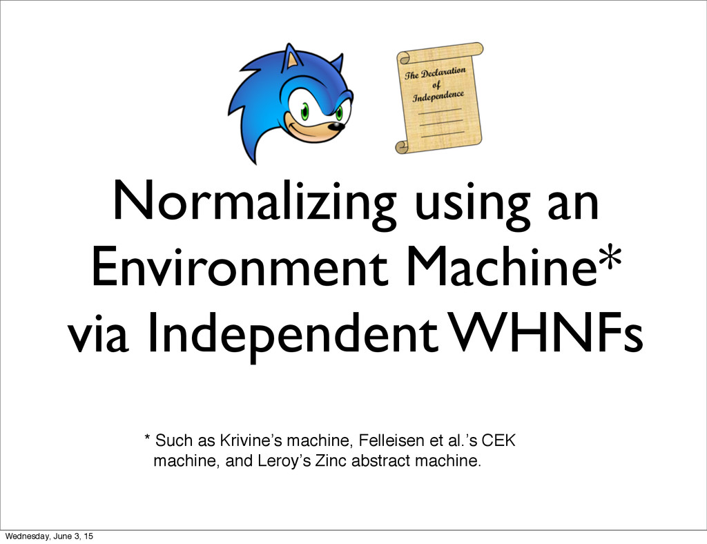 Normalizing using an Environment Machine* via I...