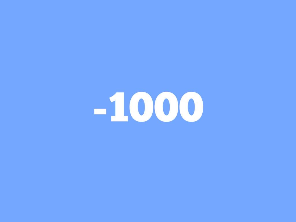 -1000