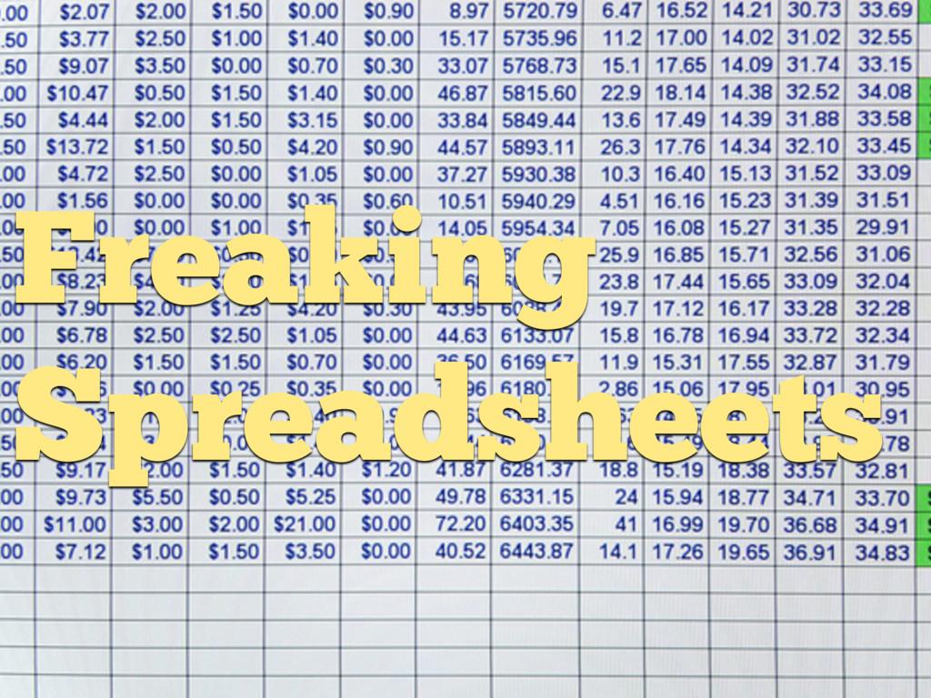 Freaking Spreadsheets