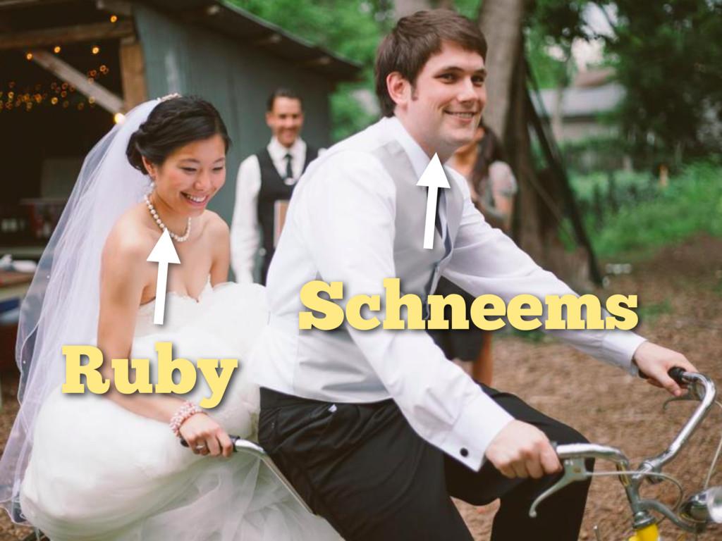 Ruby Schneems