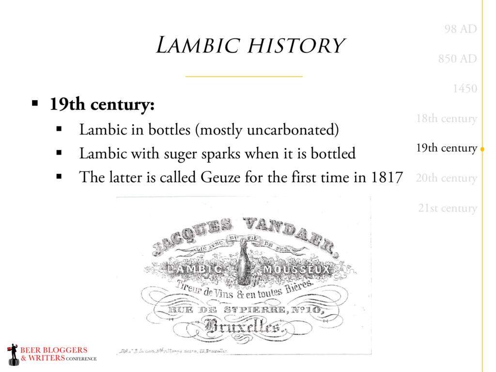 Lambic history § 19th century: § Lambic in bott...