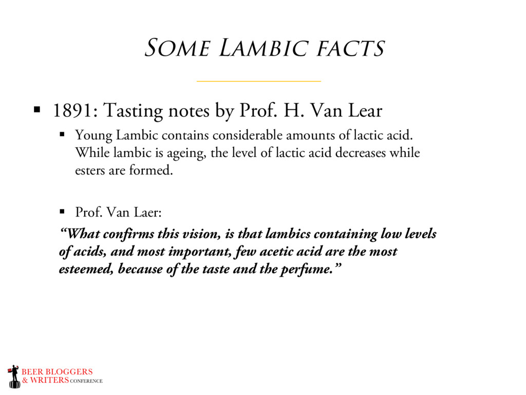 Some Lambic facts § 1891: Tasting notes by Prof...