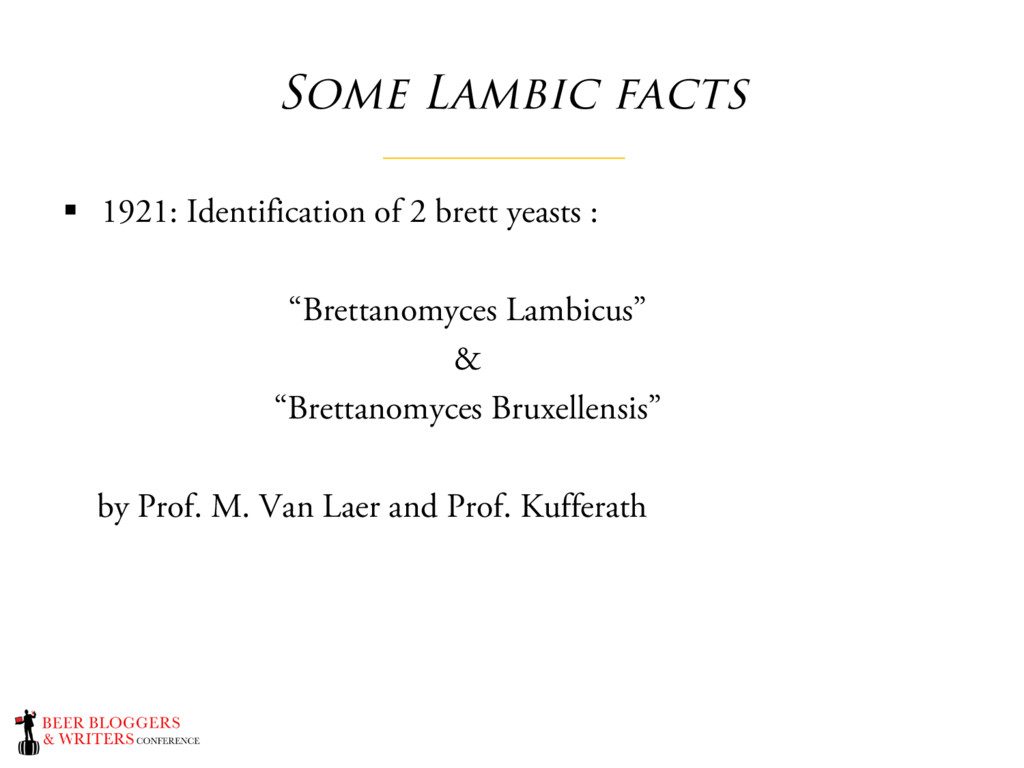 Some Lambic facts § 1921: Identification of 2 b...