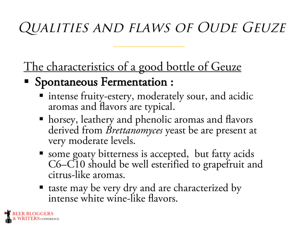 Qualities and flaws of Oude Geuze The character...