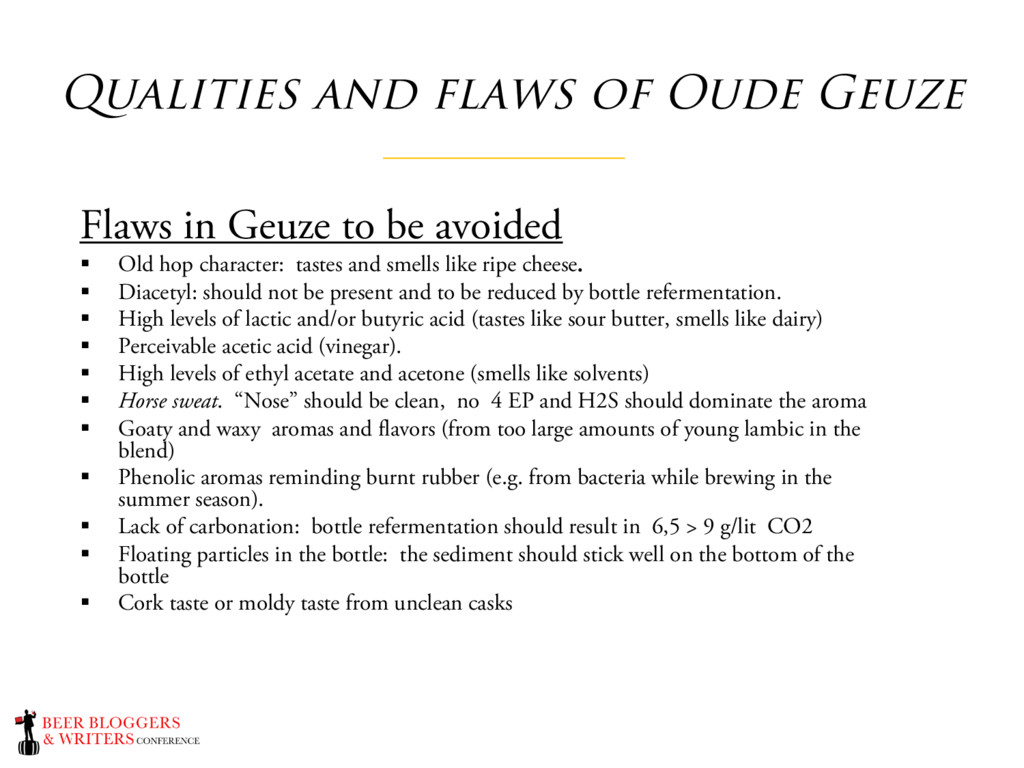 Qualities and flaws of Oude Geuze Flaws in Geuz...