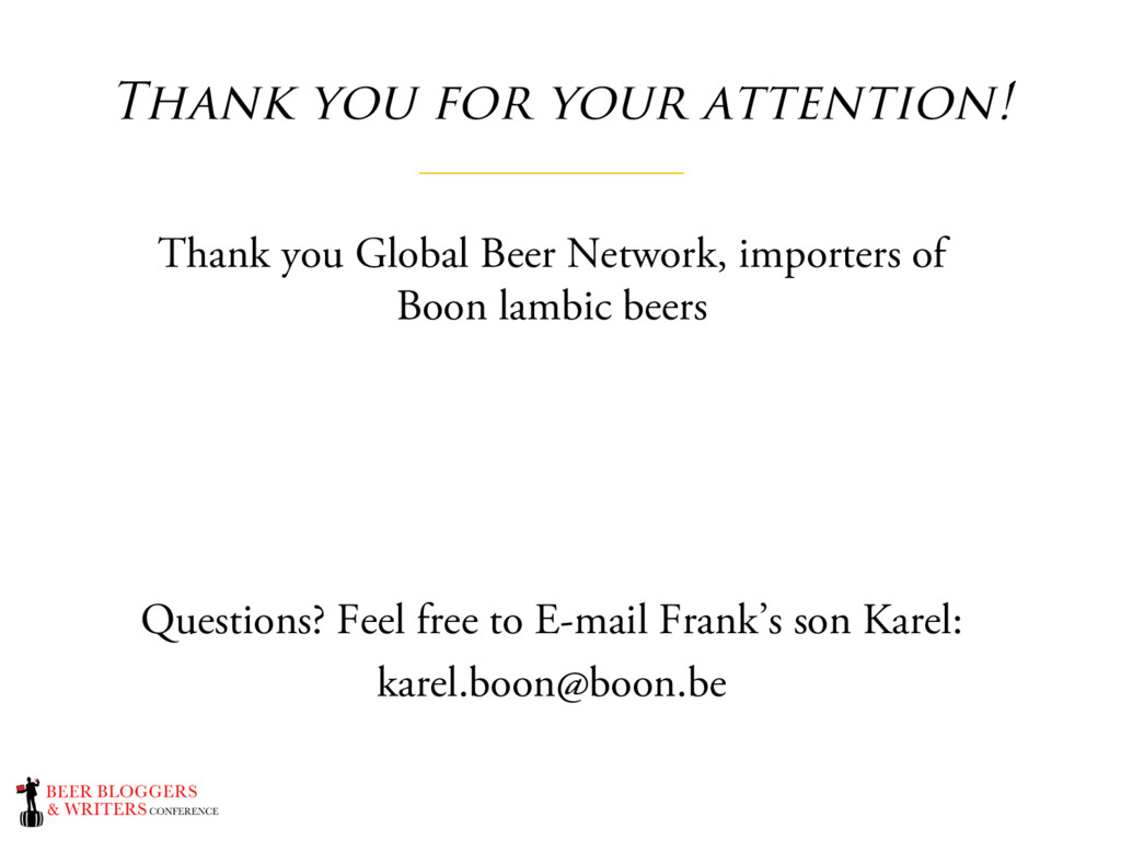 Thank you for your attention! Thank you Global ...