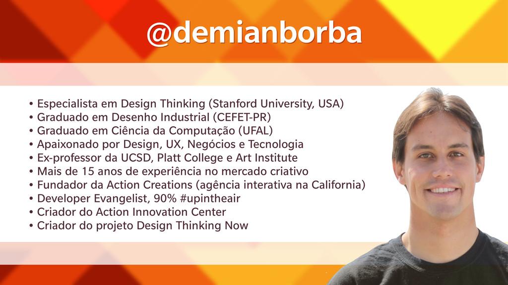 • Especialista em Design Thinking (Stanford Uni...