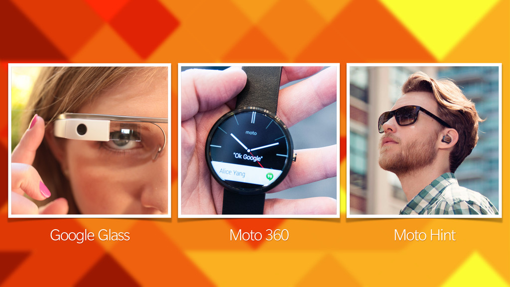 Google Glass Moto 360 Moto Hint