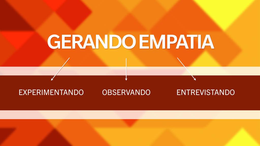 GERANDO EMPATIA EXPERIMENTANDO OBSERVANDO ENTRE...