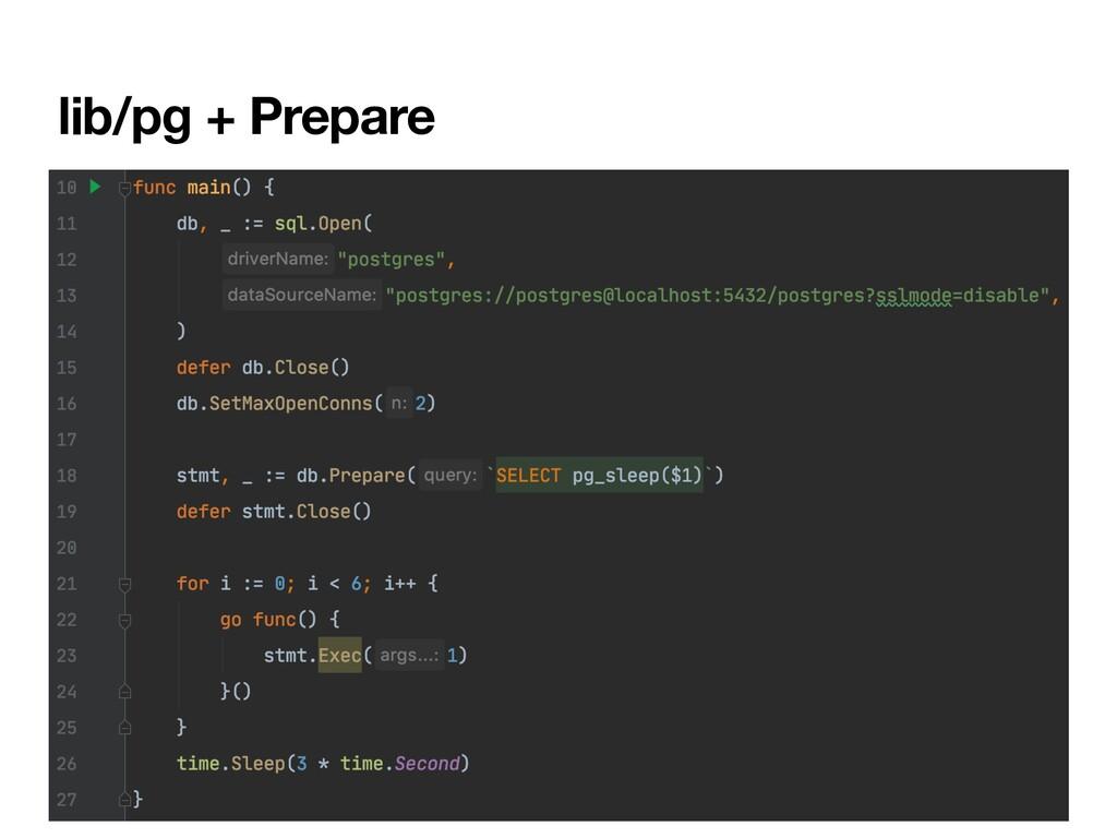lib/pg + Prepare