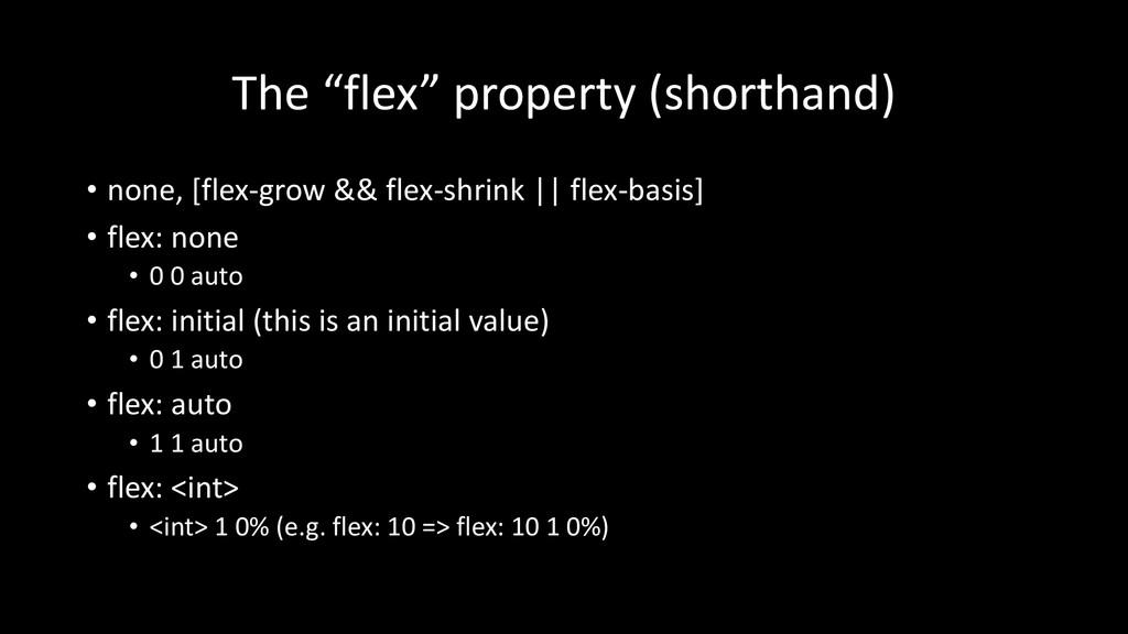 "The ""flex"" property (shorthand) • none, [flex-g..."