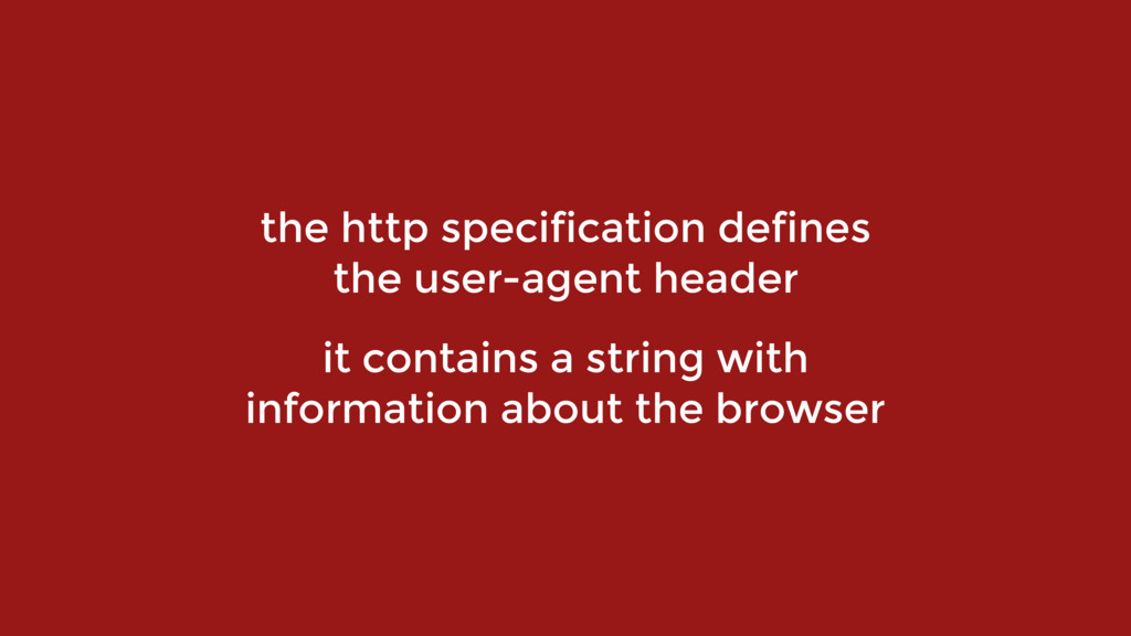 the http specification defines the user-agent h...