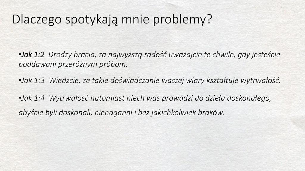 Dlaczego spotykają mnie problemy? •Jak 1:2 Drod...