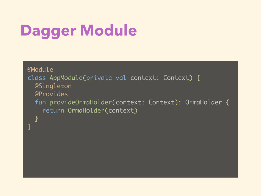 Dagger Module @Module class AppModule(private v...