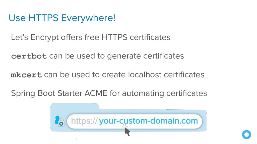 Use HTTPS Everywhere! 4 Let's Encrypt offers fre...