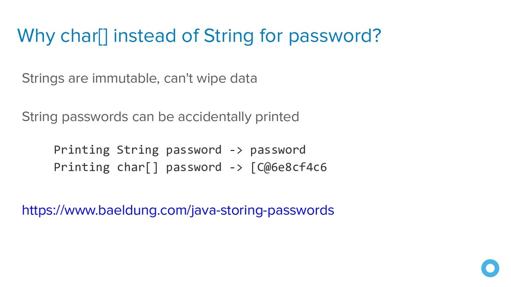 Why char[] instead of String for password? Stri...