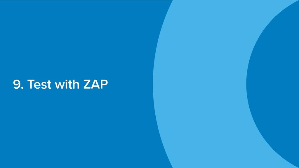 9. Test with ZAP