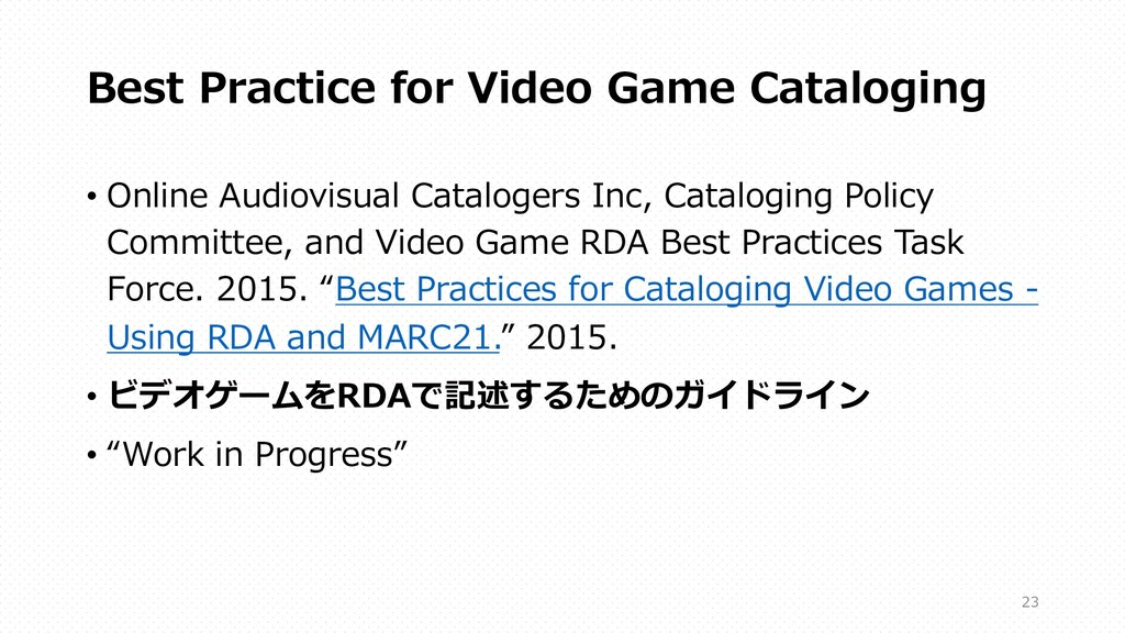 Best Practice for Video Game Cataloging • Onlin...