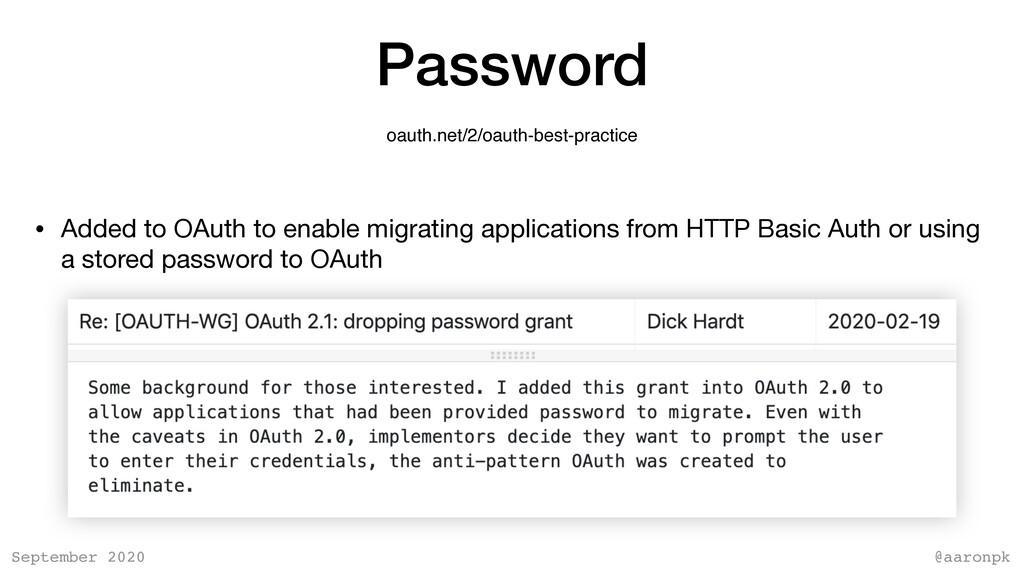@aaronpk September 2020 Password oauth.net/2/oa...