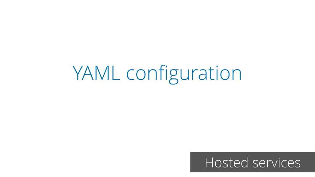 YAML configuration Hosted services