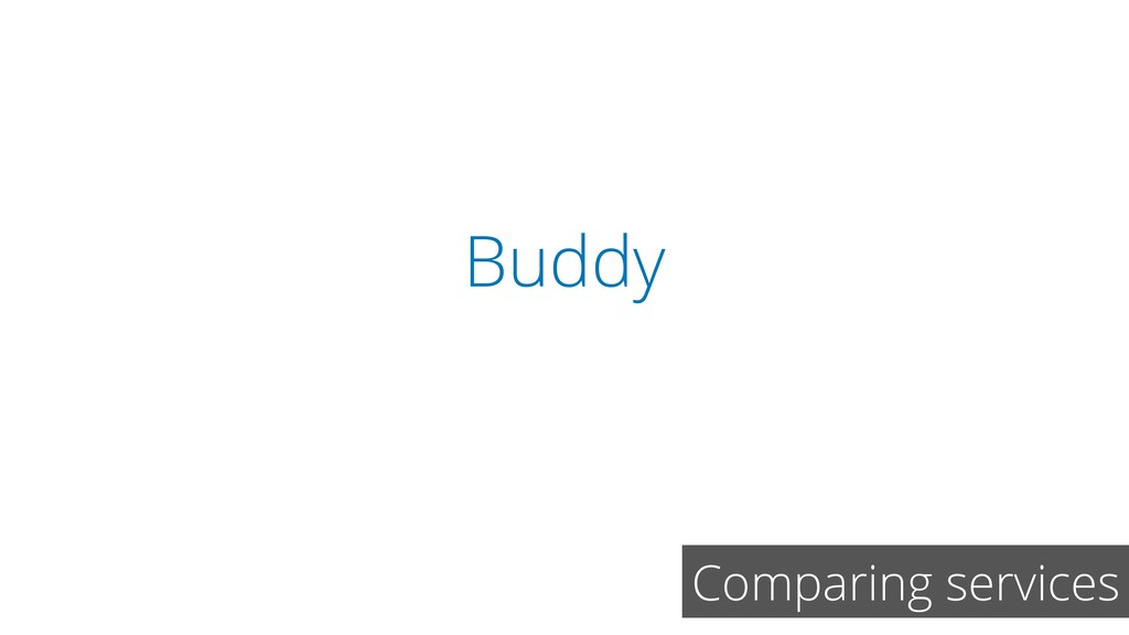 Buddy Comparing services