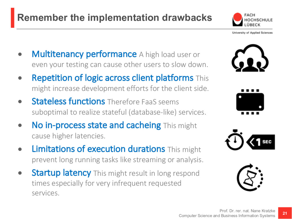 Remember the implementation drawbacks • Multite...