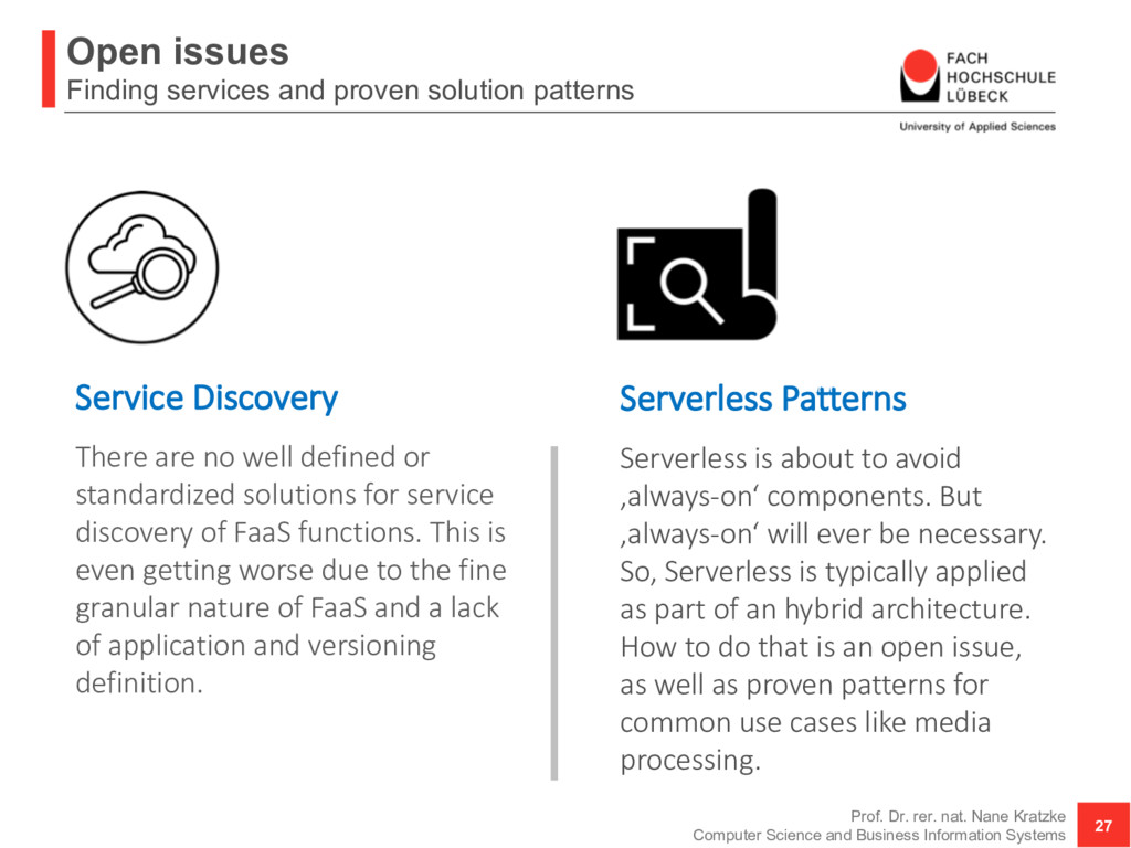 Open issues Finding services and proven solutio...