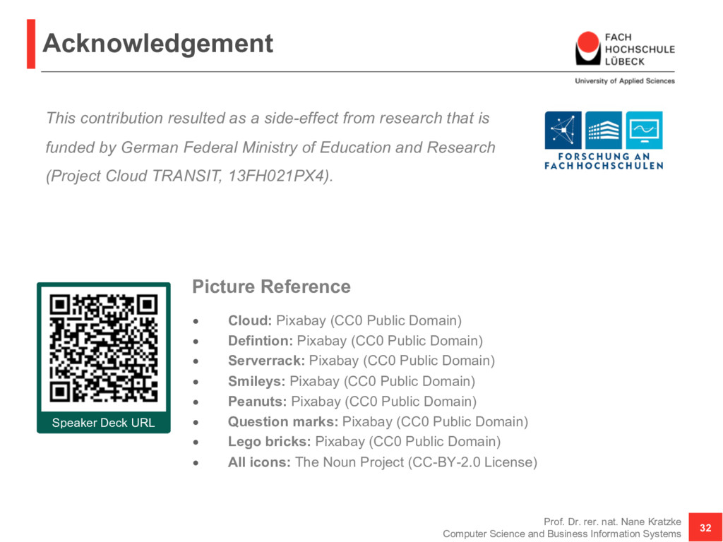 Acknowledgement Picture Reference • Cloud: Pixa...